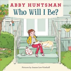 Who will I be? - Abby Huntsman