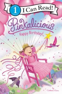 Pinkalicious, happy birthday! - Victoria Kann
