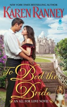 To Bed the Bride : An All for Love Novel - Karen Ranney