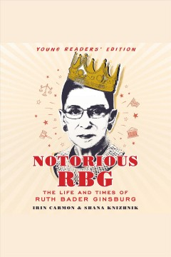 The life and times of Ruth Bader Ginsburg - Irin Carmon