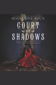 Court of shadows : a House of Furies novel - Madeleine Roux