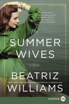 Summer Wives - Beatriz Williams