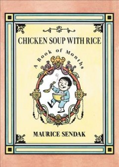 Chicken soup with rice : a book of months - Maurice Sendak