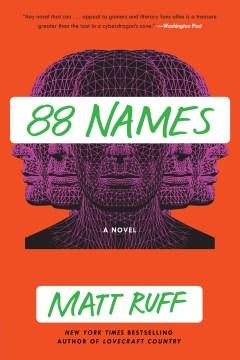 88 names : a novel - Matt Ruff