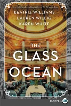 The glass ocean : a novel - Beatriz Williams