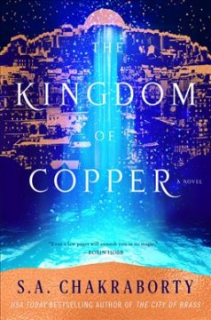The kingdom of copper / S.A. Chakraborty - S. A Chakraborty