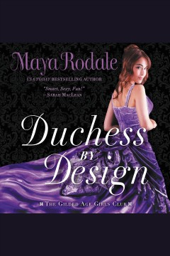 Duchess by design - Maya Rodale