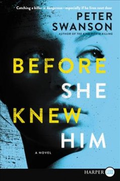 Before she knew him : a novel - Peter Swanson