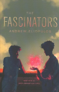 The fascinators / Andrew Eliopulos - Andrew Eliopulos