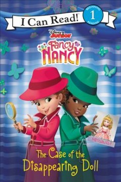 Fancy Nancy : The case of the disappearing doll - Nancy Parent