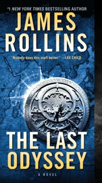 The Last Odyssey A Thriller : - James Rollins