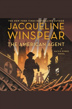 The American agent : a Maisie Dobbs novel - Jacqueline Winspear