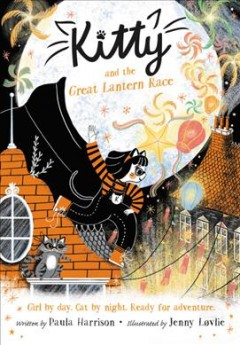 Kitty and the Great Lantern Race - Paula; Lovlie Harrison