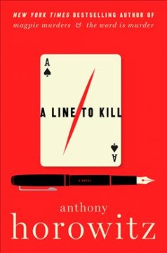 Line to Kill - Anthony Horowitz