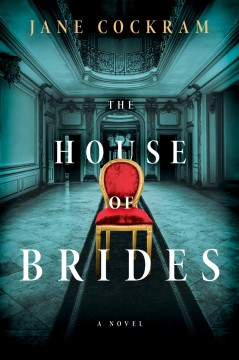 The house of brides : a novel - Jane Cockram