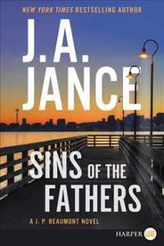 Sins of the fathers - Judith A Jance