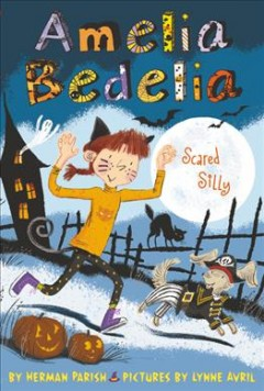 Amelia Bedelia Scared Silly - Herman; Avril Parish