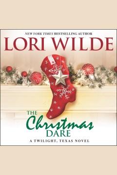 The Christmas dare - Lori Wilde