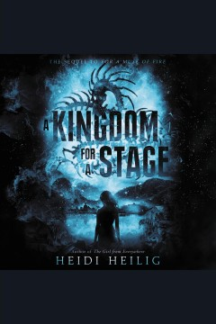 A kingdom for a stage - Heidi Heilig