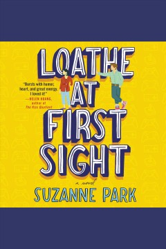 Loathe at first sight : a novel - Suzanne Park