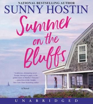 Summer on the bluffs : a novel - Sunny Hostin