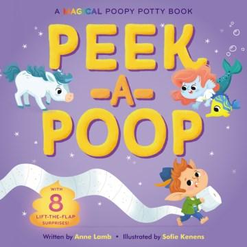 Peek-a-poop - Anne Lamb