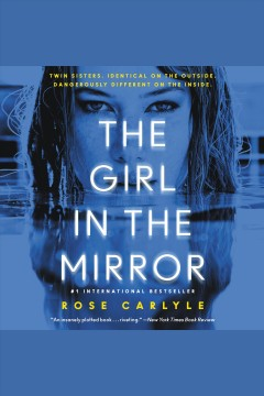The girl in the mirror : a novel - Rose Carlyle