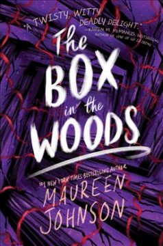Box in the Woods - Maureen Johnson