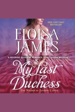 My last duchess - Eloisa James