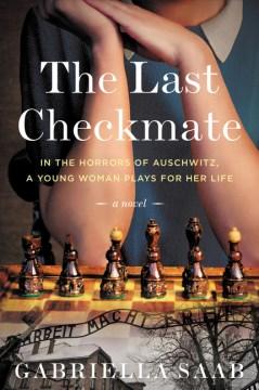 Last Checkmate - Gabriella D Saab
