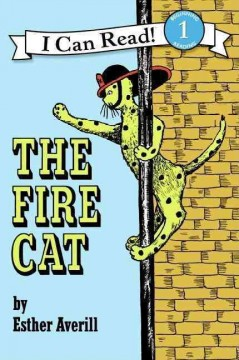 The fire cat, story and pictures by Esther Averill. - Esther Holden Averill