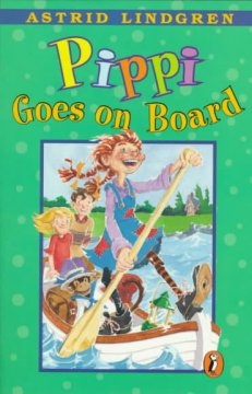 Pippi goes on board - Astrid Lindgren