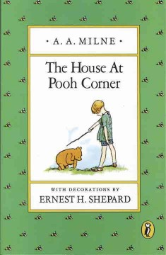 The house at Pooh corner - A. A. (Alan Alexander) Milne