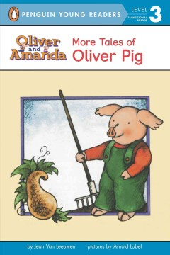 More tales of Oliver Pig - Jean Van Leeuwen