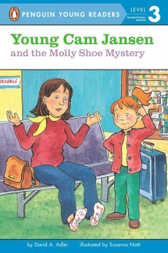 Young Cam Jansen and the Molly shoe mystery - David A Adler