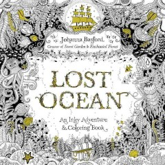 Lost ocean : an inky adventure & coloring book - Johanna Basford