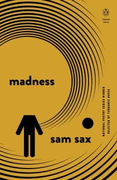 Madness - Sam Sax