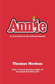Annie - Thomas Meehan