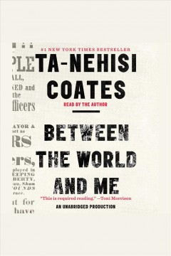 Between the World and Me - Ta-nehisi; Coates Coates