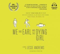 Me and Earl and the dying girl : a novel - Jesse Andrews