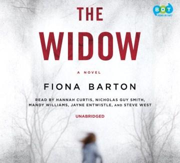 The widow : a novel - Fiona Barton