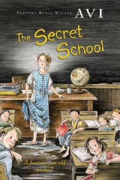 The secret school - 1937- author Avi