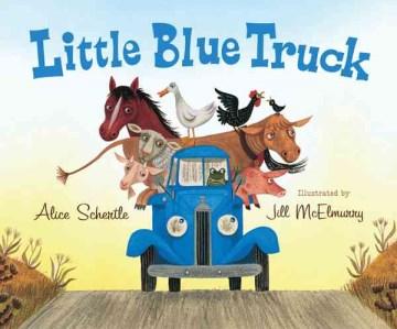 Little blue truck - Alice Schertle