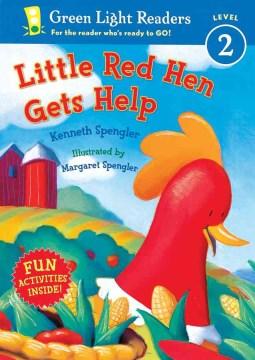 Little Red Hen gets help - Kenneth Spengler
