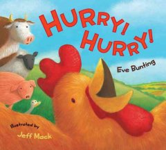 Hurry! hurry! - Eve Bunting