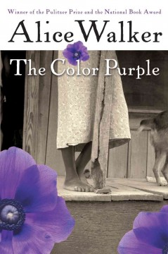 The color purple : a novel - Alice Walker