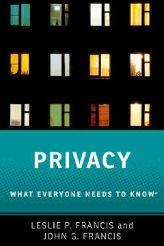 Privacy : What Everyone Needs to Know - Leslie P.; Francis Francis