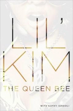 Queen Bee - Kathy (CON) Lil' Kim (COR); Iandoli