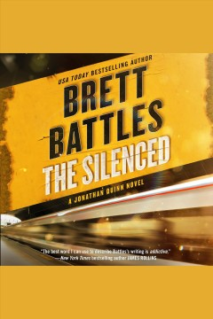 The silenced : a novel - Brett Battles