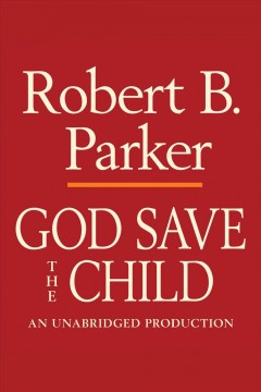 God save the child - Robert B Parker